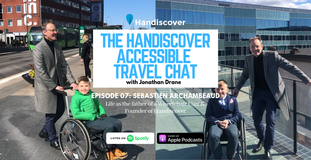 Sebastien Archambeaud, Life As The Father Of A Wheelchair User & Founder Of Handiscover