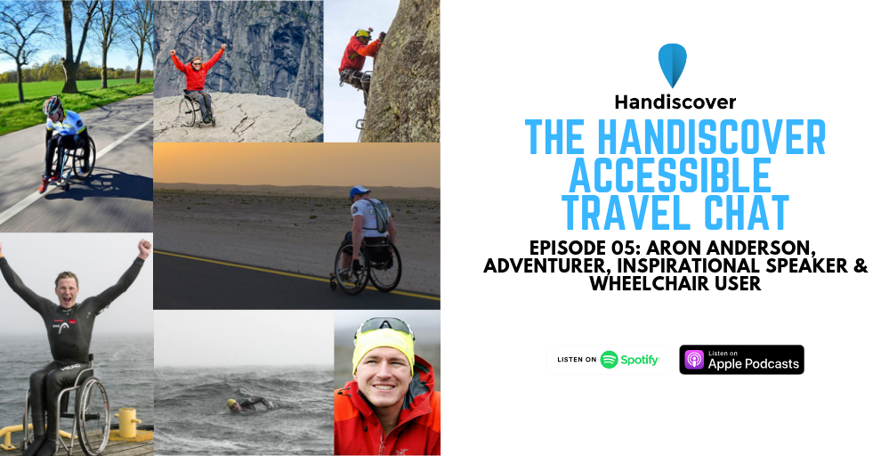 Aron Anderson, Adventurer, Inspirational Speaker & Wheelchair User